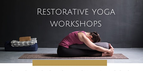 Restorative Yoga Workshop tickets