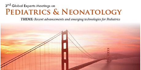 3rd Global Experts Meeting on Pediatrics and Neonatology tickets