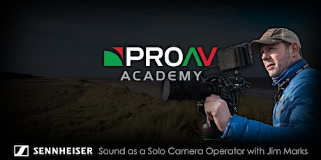Sound as a Solo Camera Operator with Jim Marks tickets