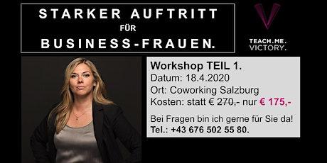STARKER AUFTRITT für Business-Frauen. Teil 1. Tickets