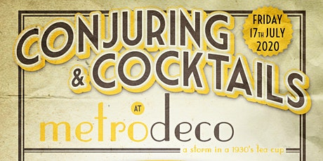 Conjuring and Cocktails at Metrodeco tickets