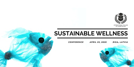 SUSTAINABLE WELLNESS Conference tickets