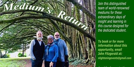 The Medium's Return An Evening of Mediumship with 3 International Mediums! tickets