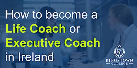 Blanchardstown | FREE LIFE & EXECUTIVE COACHING Workshop tickets