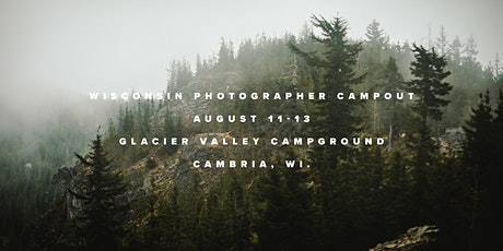 Wisconsin Photographer Campout tickets