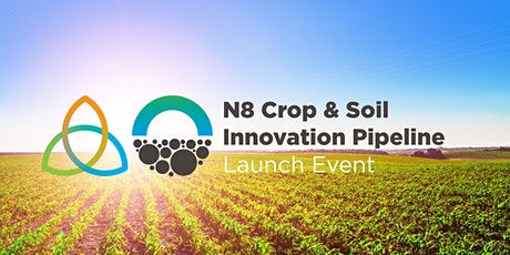 POSTPONED Crop & Soil Innovation Pipeline Launch Event tickets