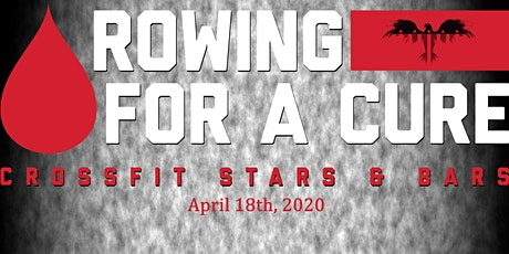 2nd Annual Rowing for a Cure Presented By CrossFit Stars and Bars tickets