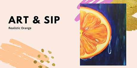 Art & Sip: Realistic Orange (Pair-up or paint alone) tickets