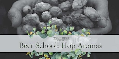 April's Beer School: Hop Aromas tickets