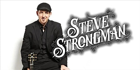 Steve Strongman CANCELLED tickets