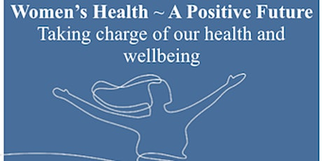 FIWAL Conference 2020 : Women's Health - A Positive Future tickets