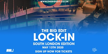 The Big Edit Lock-In South London edition tickets