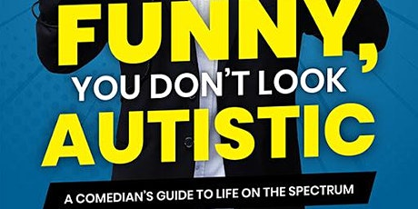 Funny, You Don't Look Autistic: Book Discussion tickets