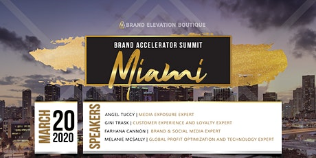 Brand Accelerator Summit - Brand Elevation Boutique - Miami tickets
