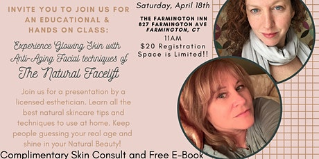 The All Natural Facelift-Discover the Secrets of a Spa Esthetician tickets