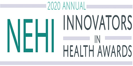 NEHI's 2020 Innovators in Health Awards Breakfast tickets