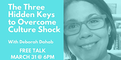 The Three Hidden Keys to Overcome Culture Shock tickets