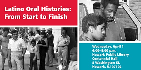 ** Postponed ** Latino Oral Histories: From Start to Finish tickets