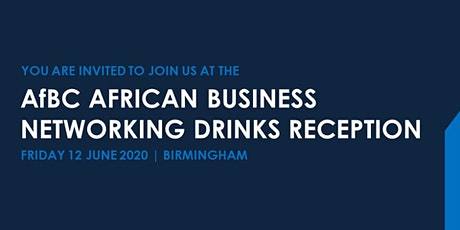 AfBC African Business Networking Drinks Reception tickets