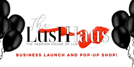 Let's Pop: Official Business Launch and Pop-Up Shop tickets