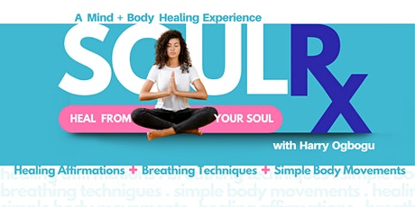 SOUL Rx  - A Mind & Body Healing Experience tickets