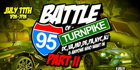 BATTLE OF THE TURNPIKE PT.2 & 3RD ANNUAL SSTAKEOVER AC COOKOUT tickets