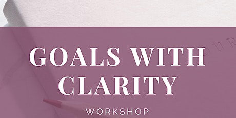 Goals With Clarity tickets