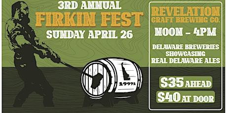 3rd Annual Delaware Firkin Fest tickets