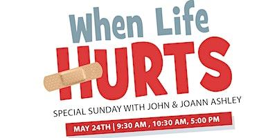 When Life Hurts Sunday