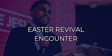 Easter Revival Encounter tickets