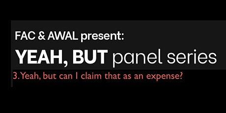 Yeah, but can I claim that as an expense? (Postponed - new date TBC) tickets