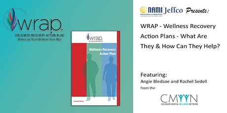 WRAP - Wellness Recovery Action Plans - What are they? & How can they help? tickets