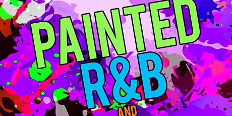 Painted R&B AND Hip Hop tickets