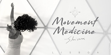 Movement Medicine com Shivani tickets