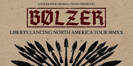 Stranger Attractions Presents Bölzer with special guest Suffering Hour tickets