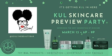 """""Immerse Yourself "" KUL CBD Skincare launch Party tickets"