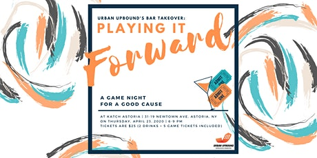 Urban Upbound Bar Takeover: A Game Night for  a Good Cause tickets
