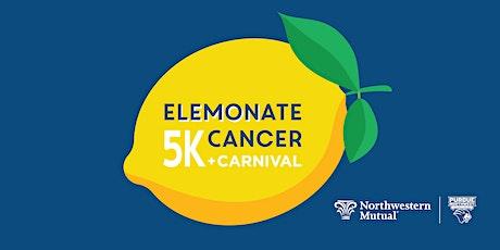 Elemonate Cancer 5k Walk/Run and Carnival! tickets