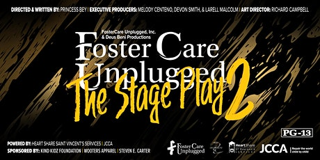 Foster Care Unplugged, The Stage Play Part Two tickets
