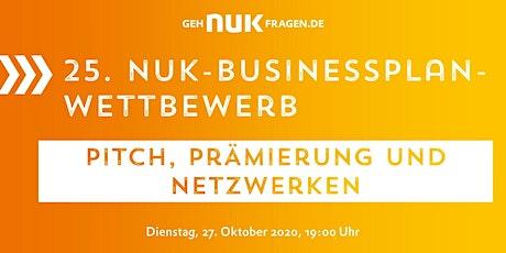 25. NUK-Businessplan-Wettbewerb! Pitch, Prämierung und Networking Tickets