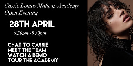 Cassie Lomas Makeup Academy Open Evening tickets
