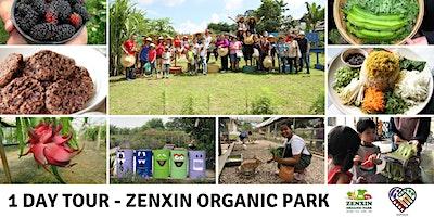 GoPasar – Zenxin Organic Park 1-Day EcoTour (21 June)