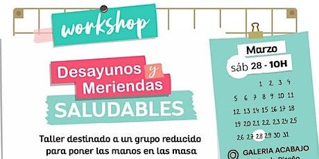 2do Workshop de Desayunos y Meriendas Saludables @lostalleresdemama @mielclair entradas