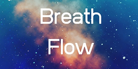 Monthly Breath Flow - 2nd Friday tickets