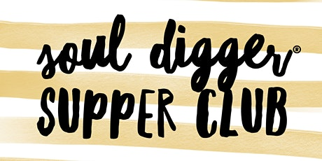 Soul Digger Supper Club tickets