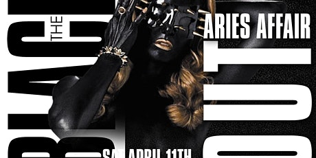 THE BLACK OUT ARIES AFFAIR tickets