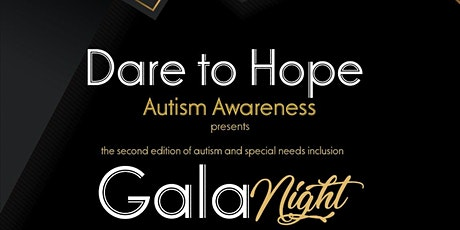 Dare to Hope Autism Awareness Gala  tickets
