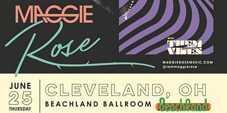 Maggie Rose • Them Vibes tickets