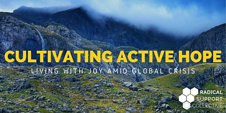 Cultivating Active Hope: Living with Joy Amid Global Crisis tickets