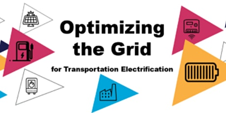 Optimizing the Grid for Transportation Electrification Summit (+ Social) tickets